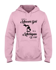 JUST A MISSOURI GIRL IN A MICHIGAN WORLD Hooded Sweatshirt front
