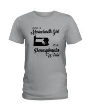 JUST A MASSACHUSETTS GIRL IN A PENNSYLVANIA WORLD Ladies T-Shirt thumbnail