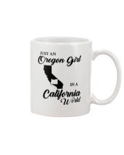 JUST AN OREGON GIRL IN A CALIFORNIA WORLD Mug thumbnail