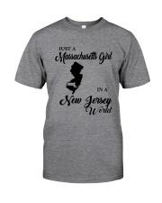 JUST A MASSACHUSETTS GIRL IN A NEW JERSEY WORLD Classic T-Shirt thumbnail