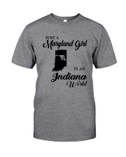 JUST A MARYLAND GIRL IN An INDIANA WORLD Classic T-Shirt thumbnail