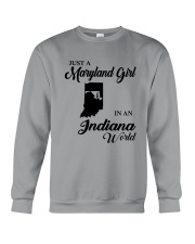 JUST A MARYLAND GIRL IN An INDIANA WORLD Crewneck Sweatshirt thumbnail
