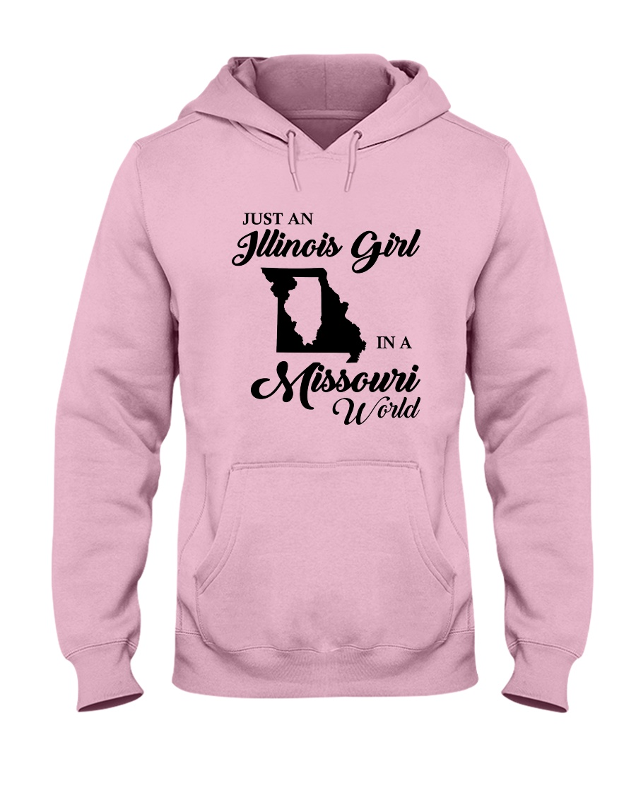 JUST AN ILLINOIS GIRL IN A MISSOURI WORLD Hooded Sweatshirt