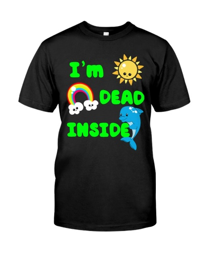 im dead inside shirt