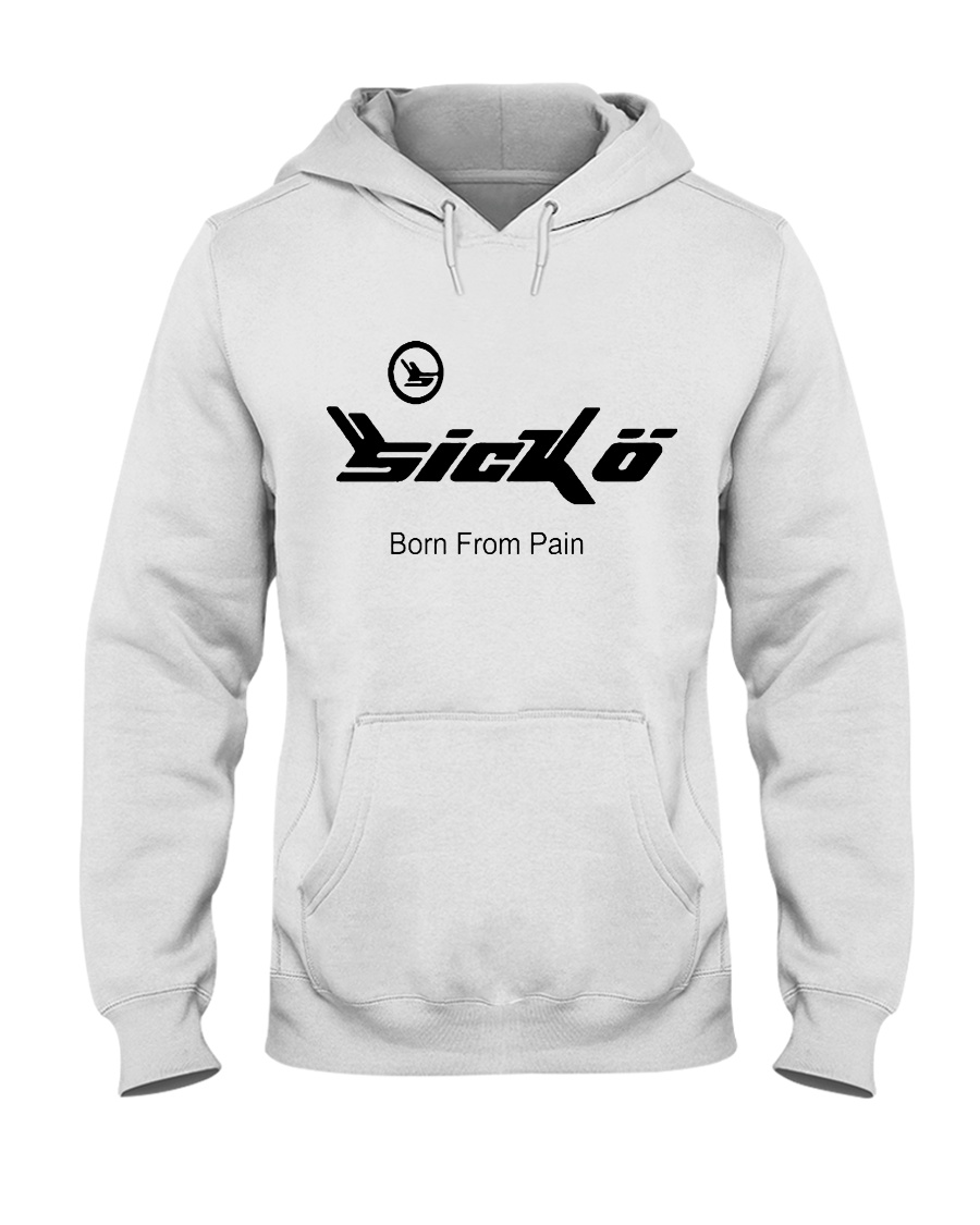 sicko born from pain Hooded Sweatshirt