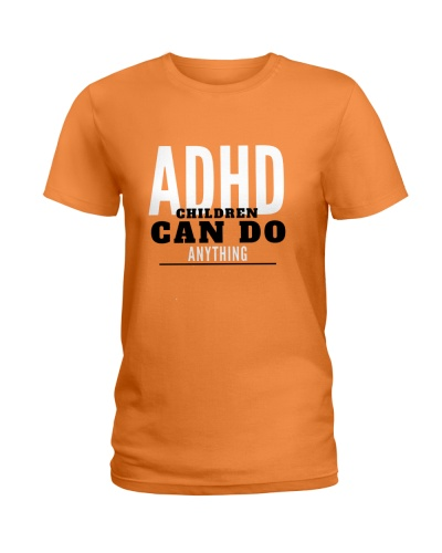 ADHD Children can do anything Apparel