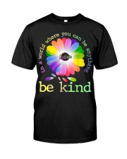 In A World Where You Can Be Anything Be Kind Premium Fit Mens Tee thumbnail