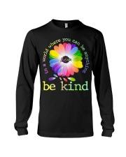 In A World Where You Can Be Anything Be Kind Long Sleeve Tee thumbnail