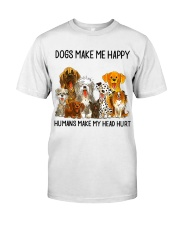 Dogs Make Me Happy shirt Classic T-Shirt front