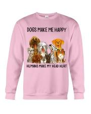 Dogs Make Me Happy shirt Crewneck Sweatshirt thumbnail
