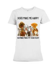Dogs Make Me Happy shirt Premium Fit Ladies Tee thumbnail
