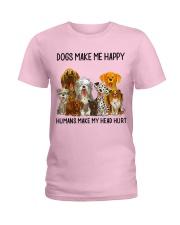 Dogs Make Me Happy shirt Ladies T-Shirt thumbnail