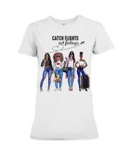Catch Flights Not Feelings Summer Premium Fit Ladies Tee thumbnail