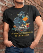In A World Of Bookworms Be A Book Dragon Classic T-Shirt apparel-classic-tshirt-lifestyle-26