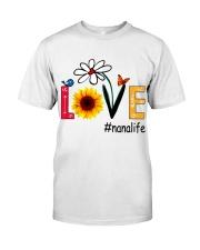 Love Nana Life Heart Sunflower Shirt Classic T-Shirt front