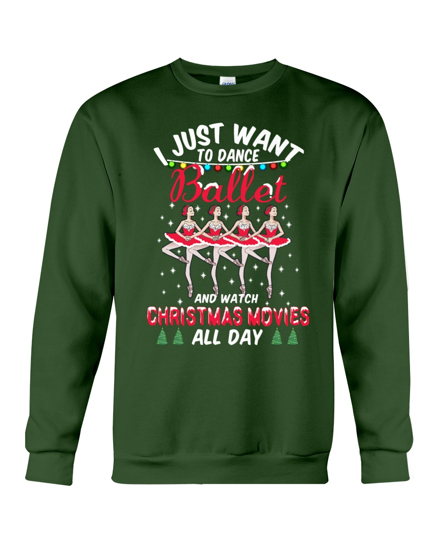 I Just Want To Dance And Watch Xmas Movie Crewneck Sweatshirt