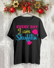 Every Day I am Shufflin Classic T-Shirt lifestyle-holiday-crewneck-front-2