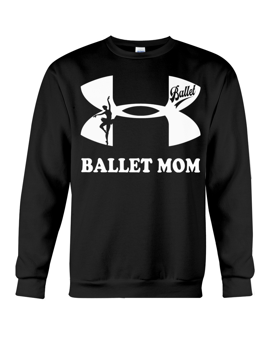Ballet Mom Tee Crewneck Sweatshirt