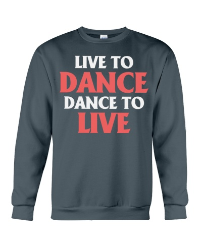 Ballet and Dance Live Tshirt
