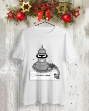 I'm Not A Robot Classic T-Shirt lifestyle-holiday-crewneck-front-2