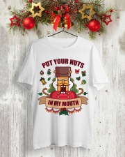 Put Your Nuts In My Mouth Tshirt Classic T-Shirt lifestyle-holiday-crewneck-front-2