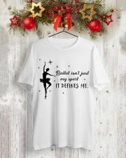 ballet isn't just my sport Tshirt Classic T-Shirt lifestyle-holiday-crewneck-front-2