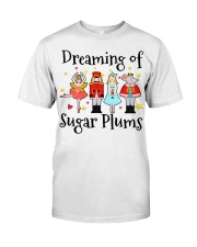 Dreaming of sugar plums Tshirt Classic T-Shirt front