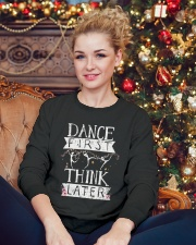 Dance First Think Later Crewneck Sweatshirt lifestyle-holiday-sweater-front-2