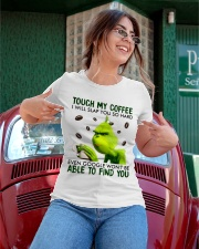 TOUCH MY COFFEE Ladies T-Shirt apparel-ladies-t-shirt-lifestyle-01