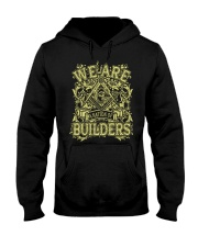 We Are A Nation Of Builders Hooded Sweatshirt tile
