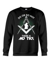 Do or Do Not Crewneck Sweatshirt tile