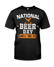 National beer day Jan 1-Dec 31 Classic T-Shirt front