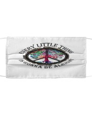 Every little thing - Is gonna be alright Cloth face mask front