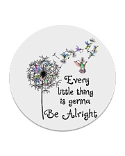 every little thing is gona be alright Circle Coaster tile