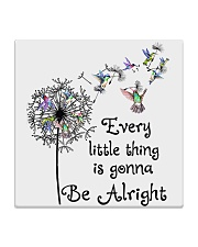 every little thing is gona be alright Square Coaster tile