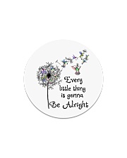 every little thing is gona be alright Circle Magnet tile