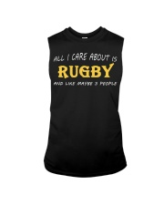 All I Care About Is Rugby And Like Maybe 3 People Sleeveless Tee thumbnail