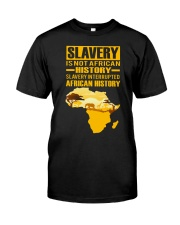 Black History Didn't Start with Slavery Classic T-Shirt thumbnail