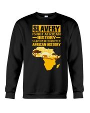 Black History Didn't Start with Slavery Crewneck Sweatshirt thumbnail