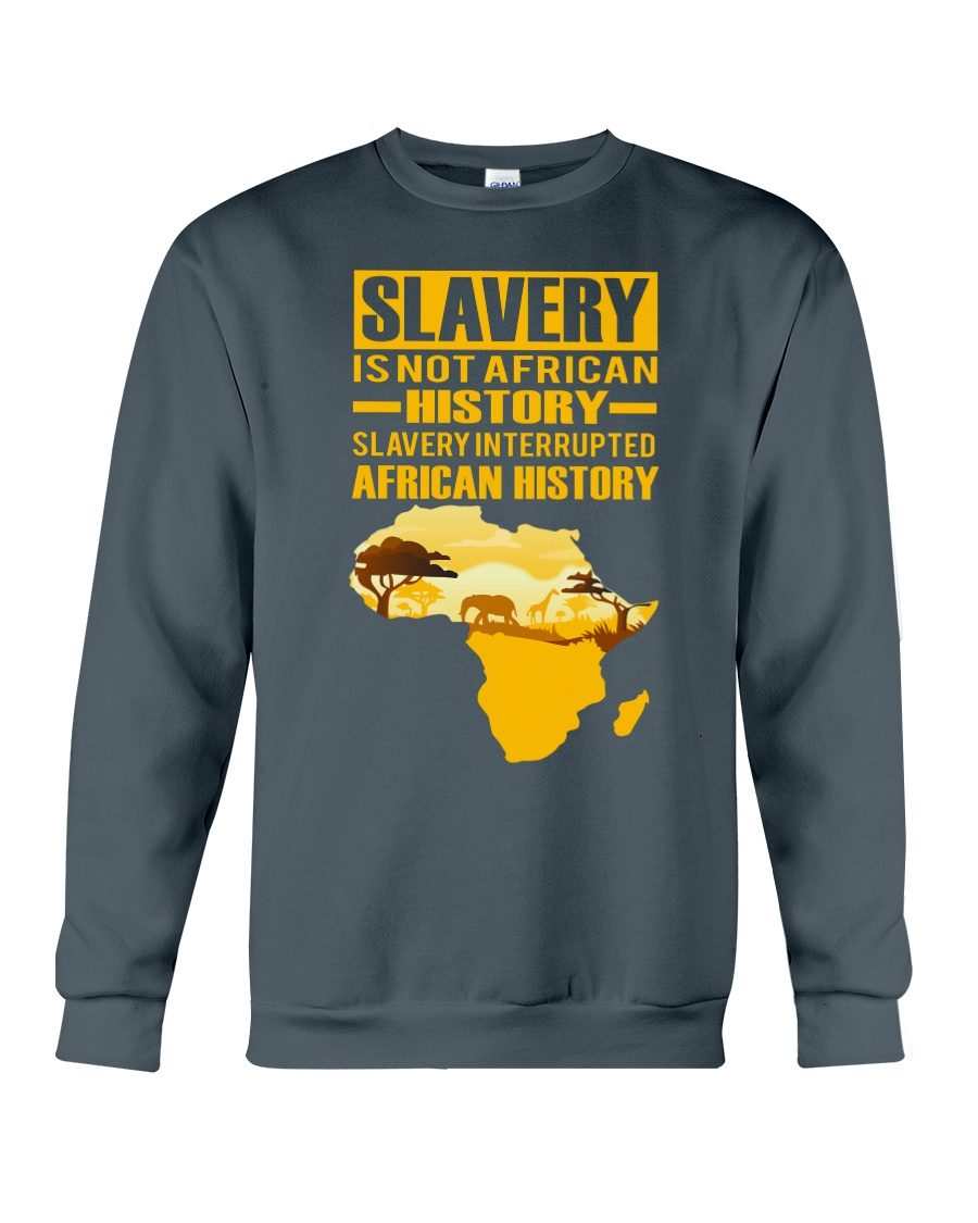 Black History Didn't Start with Slavery Crewneck Sweatshirt