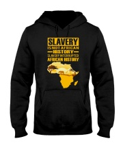 Black History Didn't Start with Slavery Hooded Sweatshirt tile