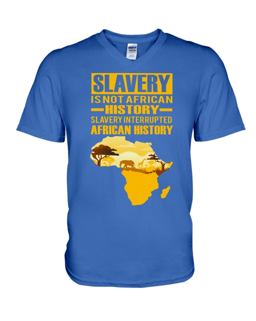 Black History Didn't Start with Slavery V-Neck T-Shirt