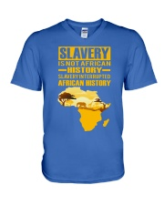 Black History Didn't Start with Slavery V-Neck T-Shirt front