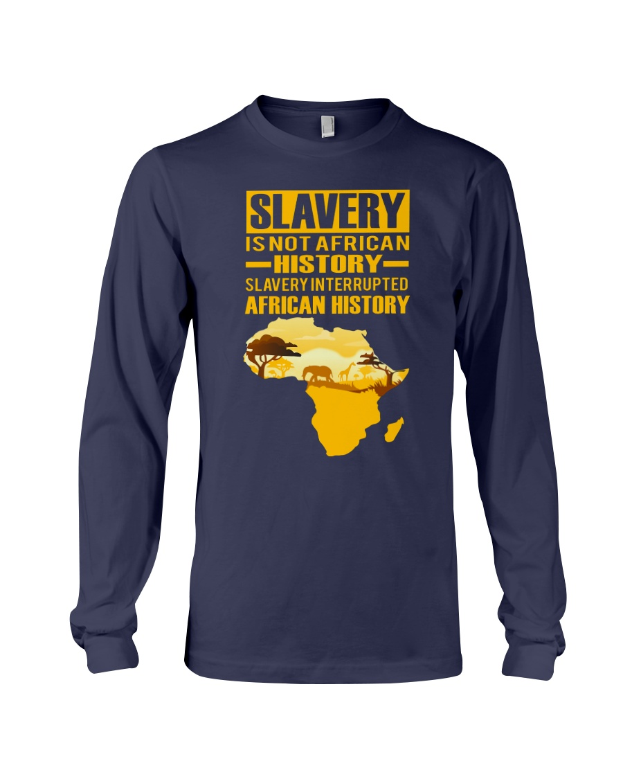 Black History Didn't Start with Slavery Long Sleeve Tee showcase