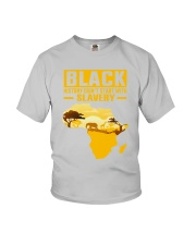 Black History Didn't Start with Slavery Youth T-Shirt front