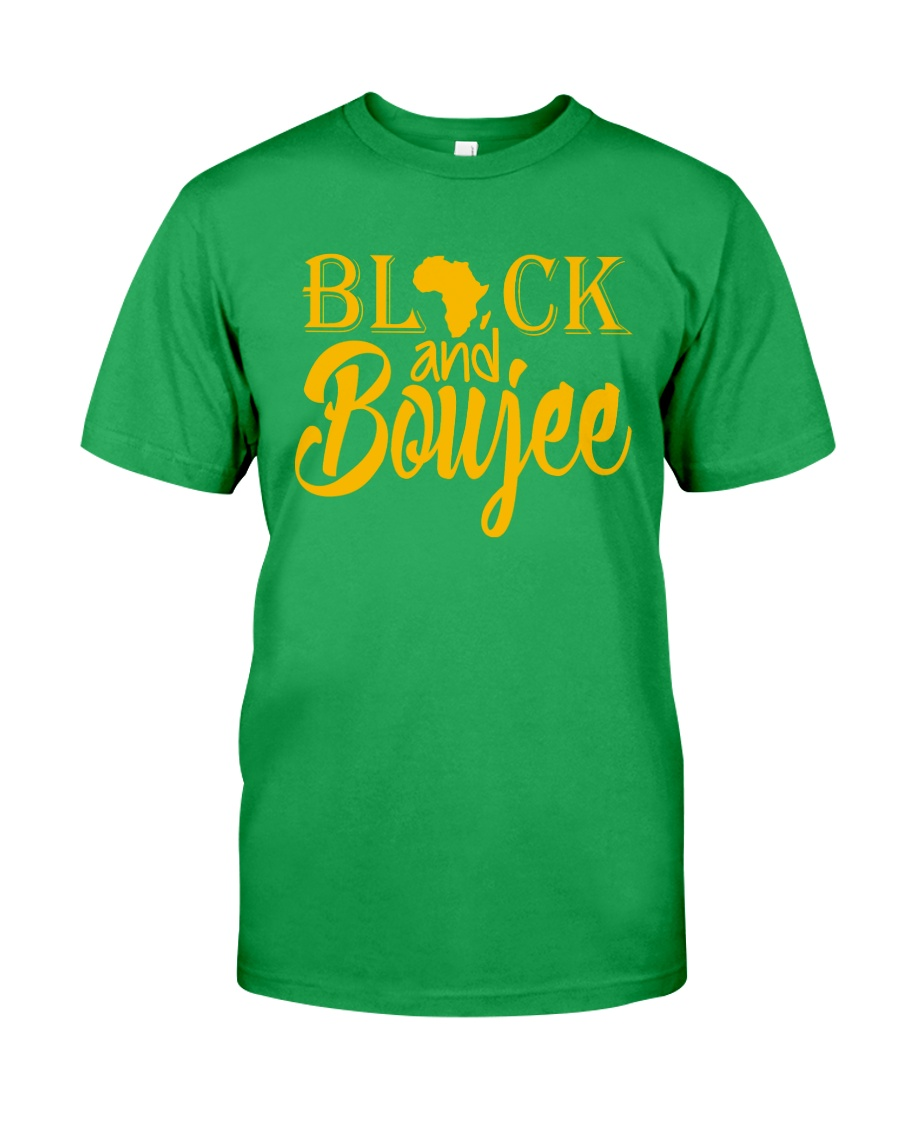 Black And Boujee  Classic T-Shirt