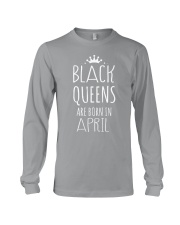 Black Queens are born in April Long Sleeve Tee thumbnail