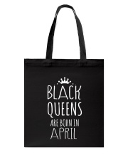 Black Queens are born in April Tote Bag thumbnail