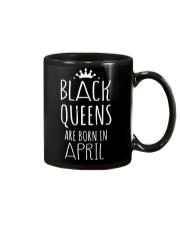 Black Queens are born in April Mug thumbnail