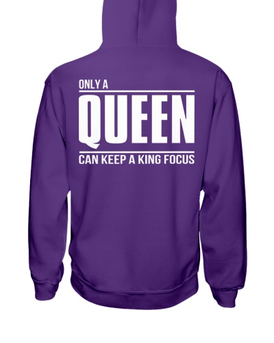 Only a Queen can keep a King Focus